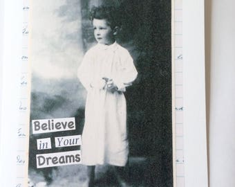Believe In Your Dreams - A5 Blank Greetings Card From Original Collage