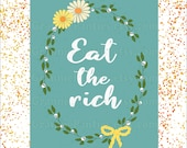 Eat the Rich - Digital art printable poster 300DPI JPG & PDF print at home kitsch gift skulls flowers sweet wall decor resist poster print