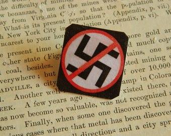 Anti-Nazi pin Anti-Trump No Nazi - No Racism - No Alt Right - Peace jewelry