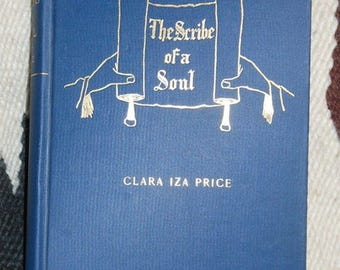 vintage book titled the scribe of a soul by clara iza price signed with letter