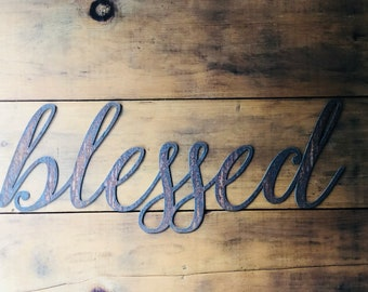 "BLESSED - 12"" Rusty, Rustic Metal Script Sign"