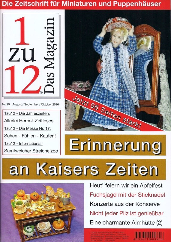 90 - 1zu12 magazine, the magazine for miniatures and dollhouses, no. 90 August/September/October 2016, memory of Emperor times