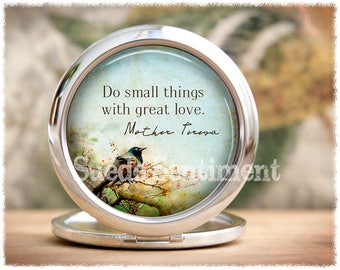 Compact Mirror • Inspirational Gift • Best Friend Gift • Make Up Mirror • Pocket Mirror • Do Small Things • Gifts For Sisters