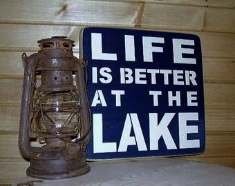 Wood Sign, Life Is Better At The Lake, Lake Sign