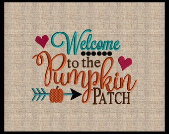 Welcome to the Pumpkin Patch Embroidery Design Fall Embroidery Design Thanksgiving Embroidery Design 4 sizes 5x7 up to 8x10