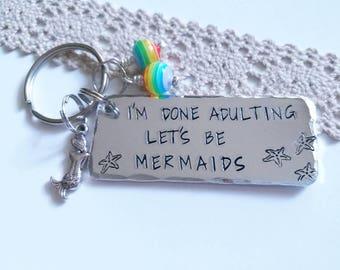 Let's be mermaids handstamped keyring, mermaid keychain, mermaid gift, Best friend gift,  done adulting fun gift,  gift, Valentines