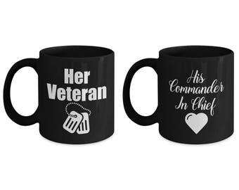 Her Veteran and His Commander in Chief Mug SET OF TWO Gift Couples His Hers Military Veterans Coffee Cup