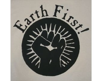 Earth First In Defense Of Mother, Activist T-Shirt BL