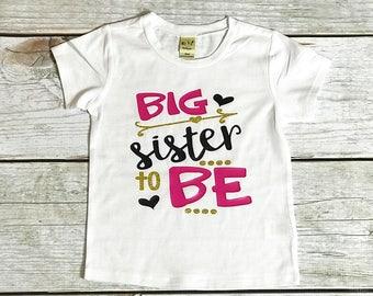 Big Sister to be Shirt | Big Sis to be Shirt | Promoted to Big Sister | Future Big Sister Tee | Pregnancy Announcement Shirt | Girls Toddler
