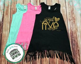 Royal Fiveness | Five Year Old | Fringe Dress | Fringe Tank | 5th Birthday | Birthday Dress | Girl Fringe | Fifth Birthday | Toddler Girl