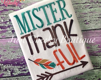 Mister Thankful Embroidered Thanksgiving Shirt - Boys Thanksgiving Shirt - Fall Shirt - Turkey Day Shirt