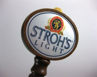 Stroh's Beer Tap Handle ~ Vintage Wood Bar Beer Tapper Handle ~ Stroh's Light Keg Tap Handle