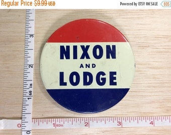 10% OFF 3 day sale Vintage Old Political Campaign Button Pin Nixon And Lodge Used