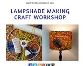 LAMPSHADE MAKING WORKSHOP in June at Hitchin Lavender Ickleford Hertfordshire, Craft Workshop, Detola and Geek Lampshade Maker Seller