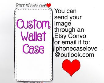 Custom iPhone 7 Case - Custom iPhone 7 Wallet Case - Custom iphone 7 - Custom iPhone 7 Wallet