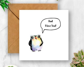 Dad I Love You Penguin Card, Dad Card, Card for Dad, Father's Day Card, Card for Father's Day, Dad Birthday Card, Card Dad Birthday, Daddy