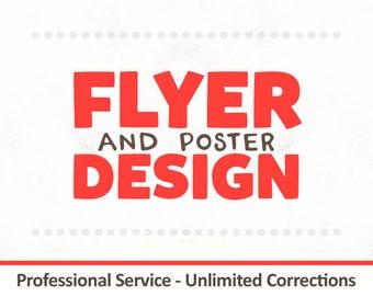 Custom Flyer - Flyer Design - Poster Design - Graphic Design Services - Poster