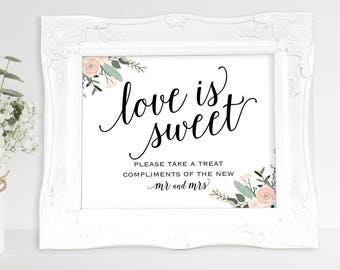 Floral Love is Sweet Sign, Please Take a Treat, Mr and Mrs, Table Sign, Wedding Printable, Wedding Sign, PDF Instant Download, MM01-6