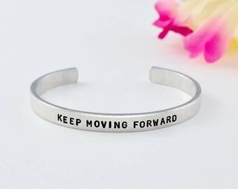 KEEP MOVING FORWARD - Hand Stamped Aluminum Cuff Bracelet,  Inspirational or Motivational Bracelet Gift