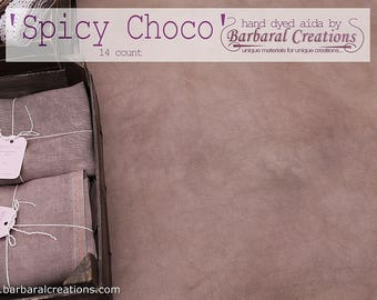 Hand dyed 14 count AIDA fabric for cross stitch - 'Spicy Choco'