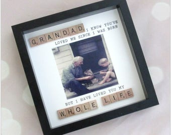 """Grandad """"i have loved you my whole life... photo frame, great for father's day gifts, grandad ift, grandpa gift"""