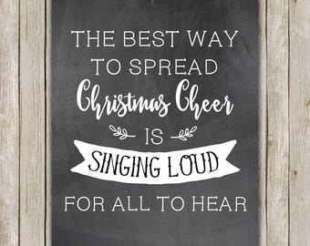 8x10 Christmas Printable, Buddy The Elf Quote, Typography Print, Chalkboard Decor, The Best Way To Spread Christmas Cheer Is Singing Loud