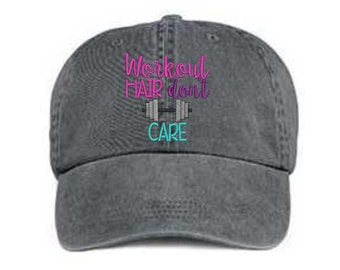 Embroidered Workout Hair Hat/ Workout Hair Don't Care Hat/ Messy Hair Hat/ Gym Hat/Pigment Dyed Workout Hat/ Distressed Workout Hat
