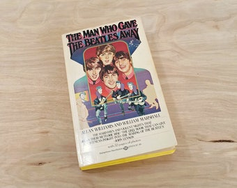 Vintage Beatles Paperback Book Beatles Book The Man Who Gave The Beatles Away John Lennon Paul McCartney George Harrison Ringo Starr