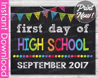 First Day of High School Sign INSTANT DOWNLOAD, September 2017 PRINTABLE First Day of School Chalkboard Ninth 9th Grade First Day of School