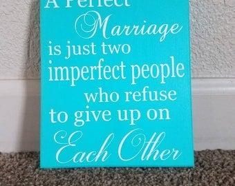 A Perfect Marriage Sign - Bathroom Vanity Decor - Wedding Gift