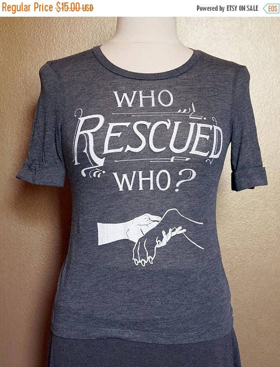 "ON SALE Size 2 ""Who Rescued Who"" Tee, White Ink on Gray"