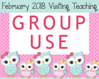 GROUP USE: February 2018 Visiting Teaching Printable Kit, Instant Download