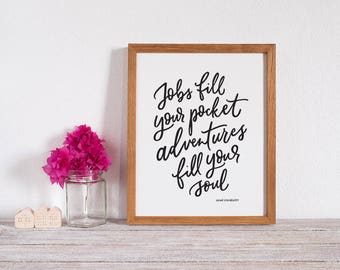 Jobs fill your Pocket Art Print
