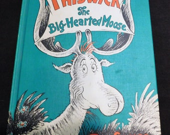 Thidwick The Big Hearted Moose by Dr. Seuss