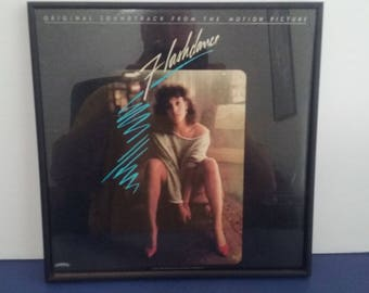 Framed - Flashdance - Motion Picture Soundtrack - Circa 1983
