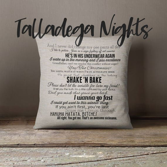 Quotes From Talladega Nights Movie: Talladega Nights: The Ballad Of Ricky Bobby Movie Quote Pillow
