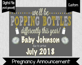 New Year's Eve Pregnancy Announcement - Pregnancy Announcement - We'll Be Popping Bottles Differently - New Year - New Baby - Digital File