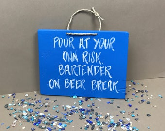Pour at Your Own Risk Sign, Bartender Gifts, Bar Decor, Bartender Sign, Bar Sign, Alcohol Gifts, Tiki Bar Sign, Tiki Bar Decor, Pool Signs