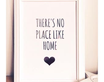 Theres No Place Like Home Foil Print