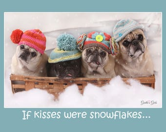 Cute Hanukkah Card - Pug Holiday Card - If Kisses Were Snowflakes - 5x7