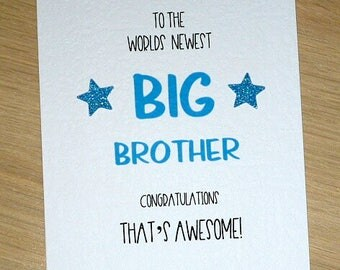 Worlds newest Big Brother OR Big Sister Card - new sibling card - new baby - pink or blue - handmade greeting card - Cute