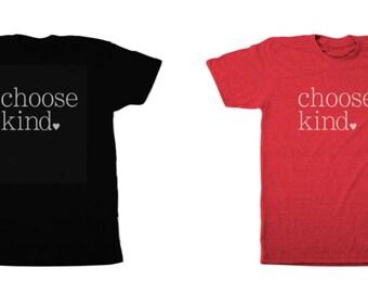 Choose kind tee