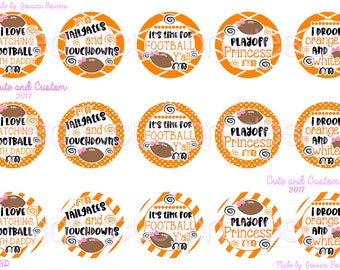 Tailgate and Touchdown Bottle Cap Images- INSTANT DOWNLOAD- Football Images- Football Sayings- Playoff Princess- I Drool- Daddy Football