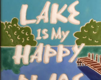 The Lake Is My Happy Place Tile/Trivet
