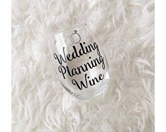 Wedding planning wine glass, wedding glass, wine glass, stemless glass, bridal gift, shower gift, bachelorette gift, engagement, bride to be