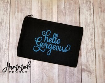 makeup bag, glitter makeup bag, cosmetic bag, bridesmaid gift, toiletry bag, travel bag, gift for her, make up, hello gorgeous, glitter