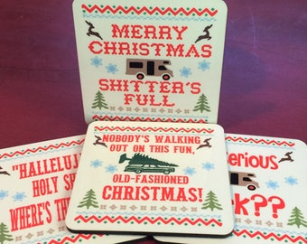 Merry Christmas Shitter's Full Coaster Set of 4 with Christmas Vacation quotes Clark Griswold and cousin Eddie
