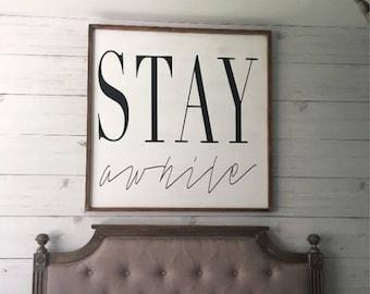 Stay Awhile Wood Custom Framed Sign