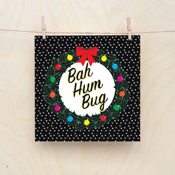 Bah Hum Bug, Funny Christmas card, Grumpy Christmas Cards
