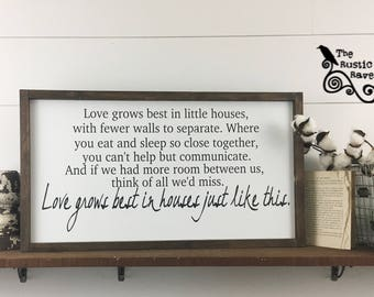 Love grows best in little houses framed farmhouse style sign